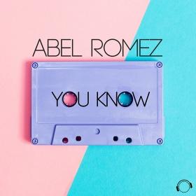 ABEL ROMEZ - YOU KNOW